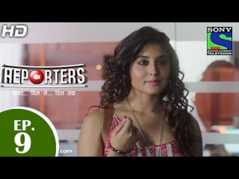 Reporters - रिपोर्टर्स - Episode 9 - 27th April 2015