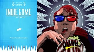 Nonton Indie Game  The Movie  2012  Review    The Passion And Pain Of Creating Your Dream Film Subtitle Indonesia Streaming Movie Download