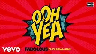 Video Fabolous - Ooh Yea (Audio) ft. Ty Dolla $ign MP3, 3GP, MP4, WEBM, AVI, FLV Mei 2019