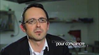 Dechy France  city photo : L'argument choc pour convaincre un banquier ? Par François Dechy, fondateur de Baluchon