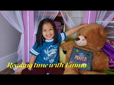 Reading time with Emma/ She Prayed part 2  #readingtime