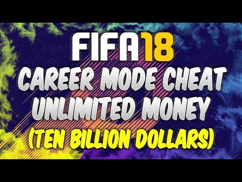 FIFA 18 UNLIMITED MONEY CHEAT! (10 BILLION $)
