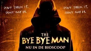 Nonton THE BYE BYE MAN - NU IN DE BIOSCOOP Film Subtitle Indonesia Streaming Movie Download