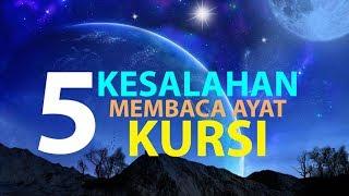 Video 5 Kesalahan Saat Membaca Ayat Kursi [Episode 15] Lintasan Tajwid 1438 H MP3, 3GP, MP4, WEBM, AVI, FLV Oktober 2018