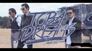 Video Film Toba Dreams (Vino G Bastian) MP3, 3GP, MP4, WEBM, AVI, FLV Maret 2019
