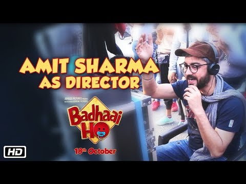 The Director's Cut | Amit Sharma | Badhaai Ho | In Cinemas 18th October 2018