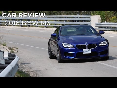 Car Review | 2016 BMW M6 | Driving.ca