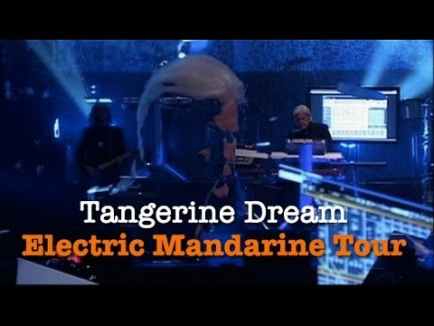Tangerine Dream: The Electric Mandarine Tour - Live