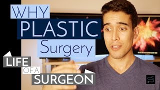 Choosing a Specialty – How I Chose Plastic Surgery | Life of a Surgeon Ep. 12