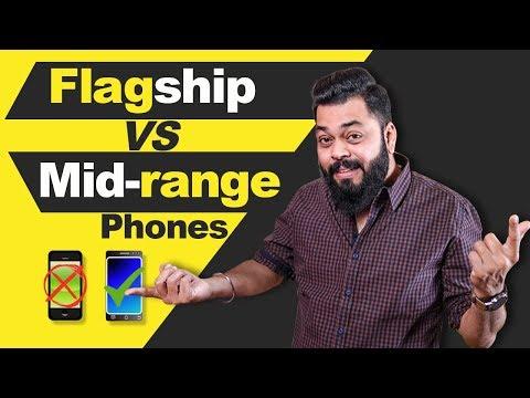 Flagship Vs Mid-range Smartphones ⚡⚡⚡ Which One You Should Buy?? Don't Waste Your Money