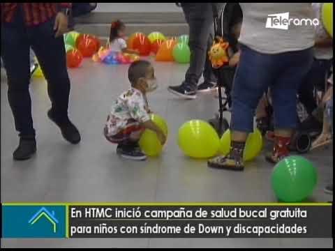En HTMC inició campaña de salud bucal gratuita para niños con síndrome de Down y discapacidades