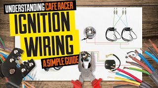 8. Understanding cafe racer ignition wiring (a simple guide)