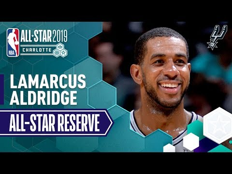 Video: Best Of LaMarcus Aldridge 2019 All-Star Reserve | 2018-19 NBA Season