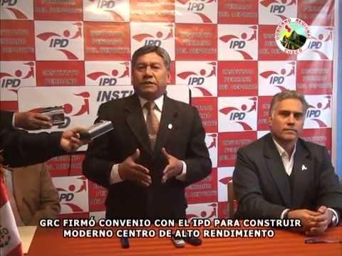 GOBIERNO REGIONAL CUSCO FIRM� CONVENIO CON EL IPD PARA CONSTRUIR MODERNO CENTRO DE ALTO RENDIMIENTO