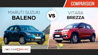 Maruti Baleno vs Maruti Vitara Brezza  | Comparison Review | CarDekho.com