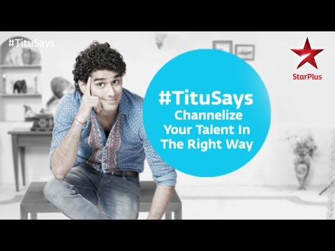 Tu Mera Hero: Titu says channelize your talent in