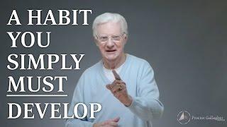 Video A Habit You Simply MUST Develop MP3, 3GP, MP4, WEBM, AVI, FLV Februari 2019