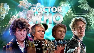 Tom Baker, Peter Davison, Colin Baker and Paul McGann return to face the Vashta Nerada, the Racnoss and the Carrionites in Volume 2 of 'Classic Doctors, New Monsters'! Subscribe to Doctor Who for more exclusive videos: http://bit.ly/SubscribeToDoctorWhoGet your copy here: http://bit.ly/ClassicDoctorsNewMonstersVol2 Classic Doctors Meets New Monsters - Big Finish Productions - Doctor WhoTom Baker, Peter Davison, Colin Baker and Paul McGann return to face the Vashta Nerada, the Racnoss and the Carrionites in Volume 2 of 'Classic Doctors, New Monsters'!Watch more Doctor Who:The Fourth Doctor: http://bit.ly/TheFourthDoctorThe Fifth Doctor: http://bit.ly/TheFifthDoctorThe Sixth Doctor: http://bit.ly/TheSixthDoctorThe Eighth Doctor: http://bit.ly/TheEighthDoctor Welcome to the home of Doctor Who on YouTube! Travel in the TARDIS with clips dating back to the Doctor's first incarnation in 1963, all the way through dozens of regenerations, from the latest clips of the Peter Capaldi era to the announcement of Jodie Whittaker as the Thirteenth Doctor. Including behind-the-scenes footage, exclusive videos and our very own show Doctor Who: The Fan Show - this is the place to find all the best official clips from all 54 years of Doctor Who history.Subscribe for more: http://bit.ly/SubscribeToDoctorWho  Want to share your views with the team behind Doctor Who and win prizes? Join our fan panel here: https://tinyurl.com/YouTube-DoctorWho-FanPanel This is a channel from BBC Worldwide who help fund new BBC programmes.