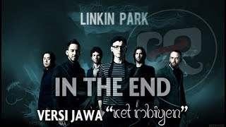 Video LINKIN PARK VERSI JAWA - In The End / Ket Mbiyen - Gafarock MP3, 3GP, MP4, WEBM, AVI, FLV Agustus 2018