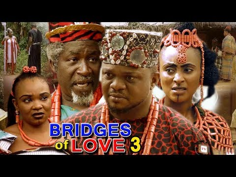 BRIDGES OF LOVE SEASON 3 - (Ken Erics New Movie) 2018 Latest Nigerian Nollywood Movie Full HD