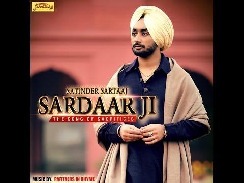 SARDAAR JI | SATINDER SARTAAJ | Official Full Song | HD