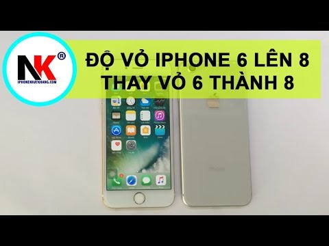 Độ Vỏ iPhone 6 Thành 8 Giống Máy Chính Hãng