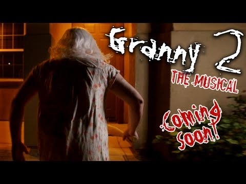 GRANNY CHAPTER 2 - THE MUSICAL (Teaser)