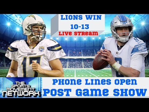 LA Chargers @ Detroit Lions: Post Game Show With Phone Lines Open