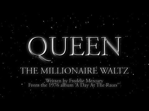 Queen - The Millionaire Waltz - (Official Lyric Video)