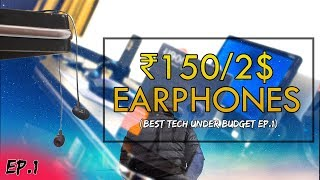 150 (2$) Earphones- UBON BM-02 CHAMP eaphones Review! //Best Tech Under Budget Ep.1!! In this video I have talked and...