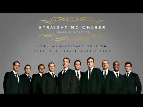 Straight No Chaser - Hark! The Herald Angels Sing [Official Audio]