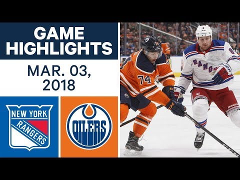 Video: NHL Game Highlights | Rangers vs. Oilers - Mar. 03, 2018