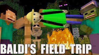 Monster School Baldi's basic FIELD TRIP Minecraft Animation