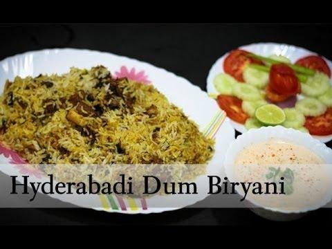 Hyderabadi Dum Biryani - The Best Recipe