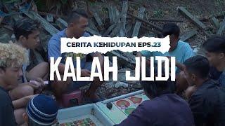 Download Video CERITA KEHIDUPAN EPISODE 23 - KALAH JUDI MP3 3GP MP4