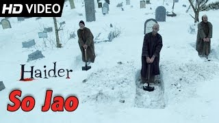 Nonton So Jao   Official Video   Haider   Vishal Bhardwaj Film Subtitle Indonesia Streaming Movie Download