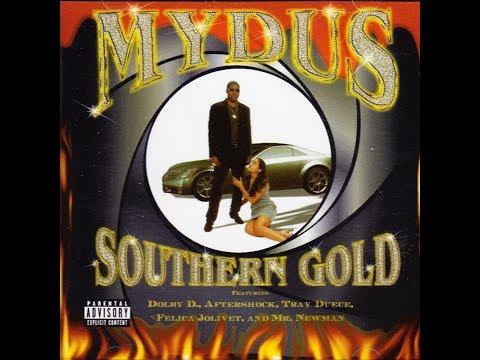 Mydus - Southern Gold (1999) [FULL ALBUM] (FLAC) [GANGSTA RAP / G-FUNK]
