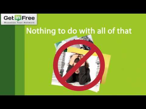 Get in Free - Monetize Your Network...for free.flv