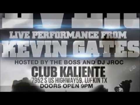 Kevin Gates Live In Lufkin, Tx - SUNDAY APRIL 12th 2015