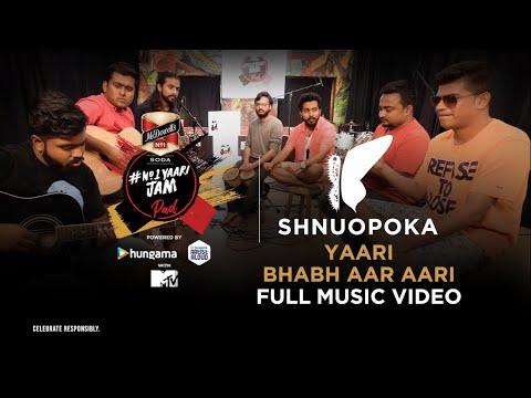 No1 Yaari JamPad   Bhabh Aar Aari   Music Video   Shnuopoka   Artist Aloud