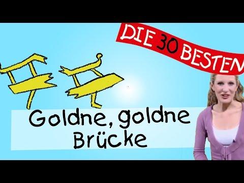 Goldne, goldne Brücke  - Anleitung zum Bewegen    Kinderlieder