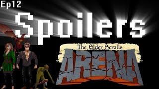 Spoilers - The Elder Scrolls : Arena