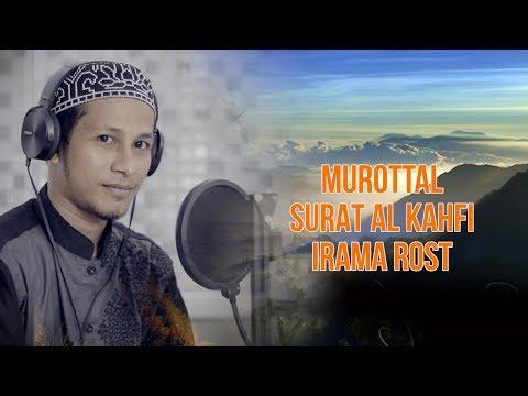 MUROTTAL SURAT AL KAHFI - IRAMA ROST - UST AMMI WALID HS