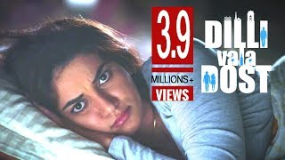 Husband, Wife And A Friend's Story   Dilli Vala Dost - Hindi Short Film