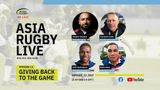 Asia Rugby Live Episode 12