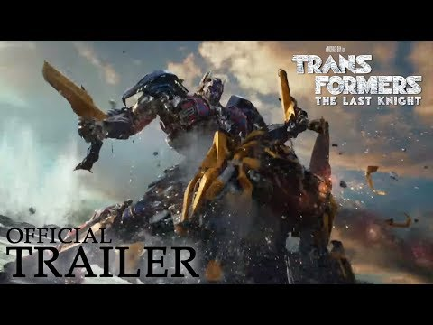 TRANSFORMERS: THE LAST KNIGHT | Official Trailer