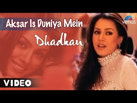 Video Aksar Is Duniya Mein Full Video Song | Dhadkan | Mahima Choudhary & Akshay Kumar | Alka Yagnik Songs download in MP3, 3GP, MP4, WEBM, AVI, FLV January 2017