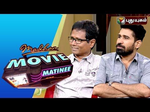 Director Sasi & Actor Vijay Antony in Madhan Movie Matinee | 06/03/2016 | Puthuyugam TV