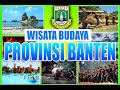 Wisata Budaya Provinsi Banten Mengagumkan dan Bikin Ngacay