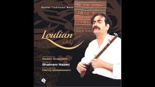 Shahram Nazeri&Dastan Ensemble - Loulian